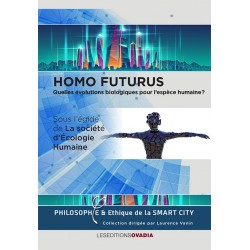 Homo futurus, Quelles...