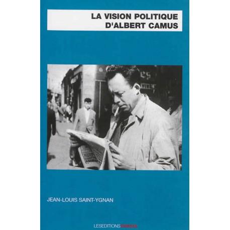 La vision politique d'Albert Camus